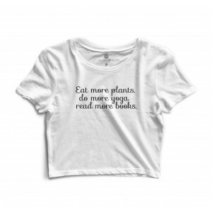 Cropped Morena Deluxe Eat More Plants Branco