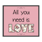 Plaquinha MDF - All You Need is Love - 25x25 cm - Art Unica